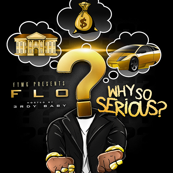 Flo - Why So Serious?