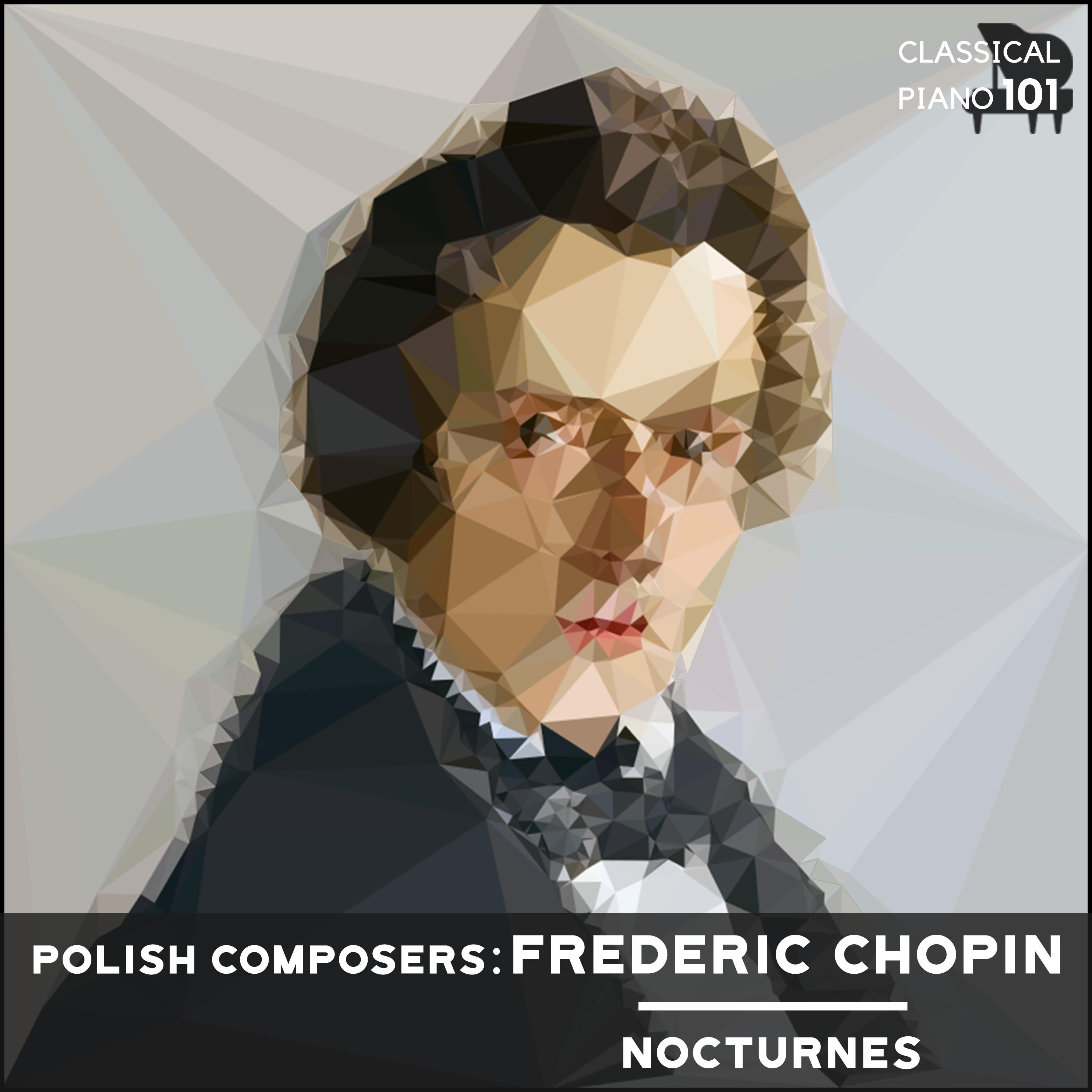 Polish Composers: Frederic Chopin Nocturnes